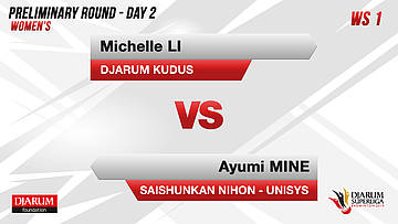PRELIMINARY ROUNDS | Women's Teams | DJARUM KUDUS VS SAISHUNKAN NIHON - UNISYS