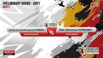 MS3 | RUMBAY (DJARUM KUDUS) VS PURNOMO (JATIM UNITED)