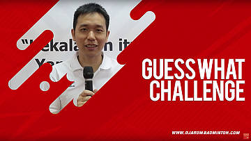 Guess What Challenge With Hendra Setiawan