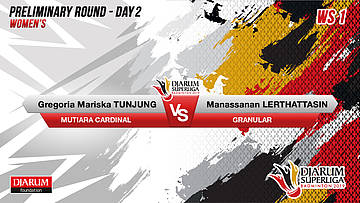 PRELIMINARY ROUNDS | Women's Teams | MUTIARA CARDINAL VS GRANULAR