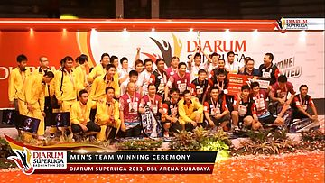 Winning Ceremony Men's Team DJARUM SUPERLIGA 2013