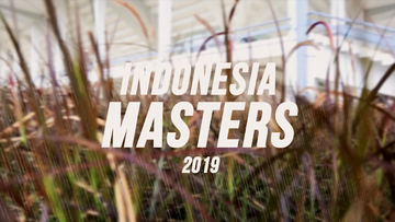 Highlight Preparation Indonesia Masters 2019